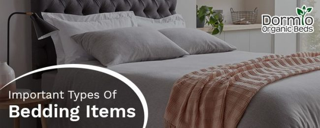 Important types of bedding items