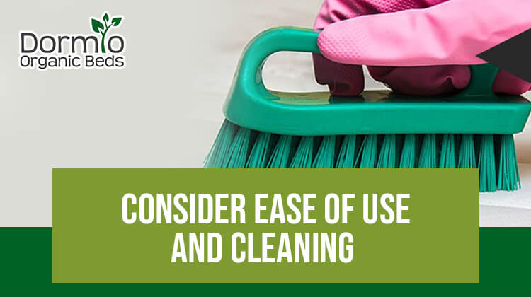 Consider Ease of Use and Cleaning
