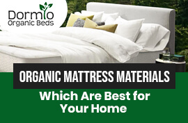 Organic Mattress Materials Which Are Best for Your Home