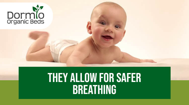 They Allow for Safer Breathing