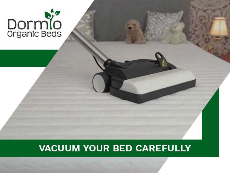 Vacuum Your Bed Carefully