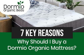Why Should I Buy a Dormio Organic Mattress
